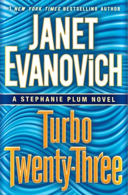 Turbo Twenty-Three, Janet Evanovich
