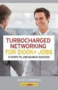 Turbocharged Networking For $100K+ Jobs, Jean Cummings