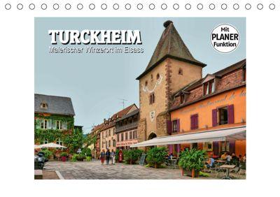 Turckheim - Malerischer Winzerort im Elsass (Tischkalender 2019 DIN A5 quer), Thomas Bartruff