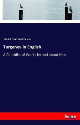 Turgenev in English, David H. Stam, Rissa Yachnin