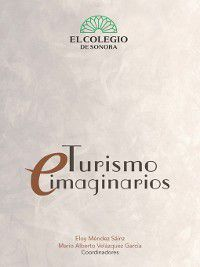 Turismos e imaginarios, Eloy Méndez, Mario Velázquez