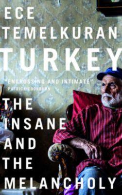 Turkey: The Insane and the Melancholy, Ece Temelkuran