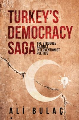 Turkeyâs Democracy Saga, Ali Bulac