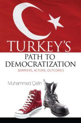 Turkey's Path to Democratization, Muhammed Cetin