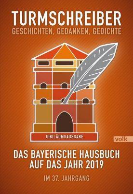 Turmschreiber. Geschichten, Gedanken, Gedichte, Münchner Turmschreiber
