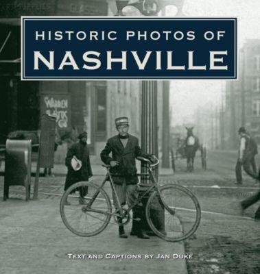 Turner: Historic Photos of Nashville, Jan Duke