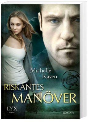 TURT/LE Band 2: Riskantes Manöver, Michelle Raven