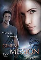 TURT/LE Band 3: Geheime Mission, Michelle Raven