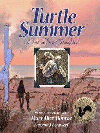 Turtle Summer, Mary Alice Monroe