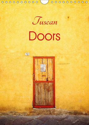 Tuscan Doors (Wall Calendar 2019 DIN A4 Portrait), Richard Sheppard