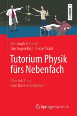 Tutorium Physik fürs Nebenfach, Christoph Kommer, Niklas Wahl, Tim Tugendhat
