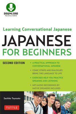Tuttle Publishing: Japanese for Beginners, Sachiko Toyozato