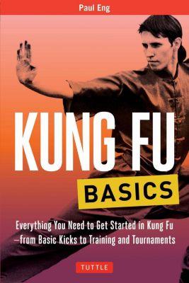 Tuttle Publishing: Kung Fu Basics, Paul Eng