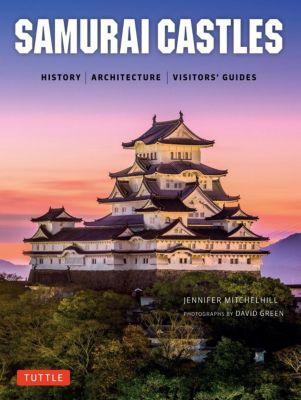Tuttle Publishing: Samurai Castles, Jennifer Mitchelhill