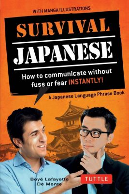 Tuttle Publishing: Survival Japanese, Boye Lafayette De Mente