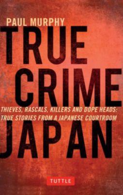 Tuttle Publishing: True Crime Japan, Paul Murphy
