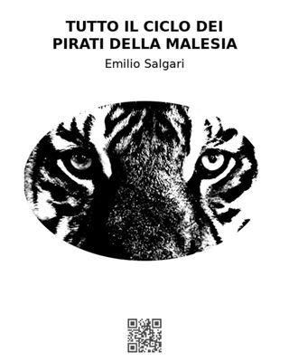 Tutto il ciclo dei pirati della Malesia, Emilio Salgari