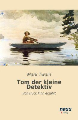 Twain, M: Tom der kleine Detektiv - Mark Twain pdf epub
