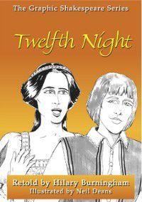 TWELFTH NIGHT, Hilary Burningham