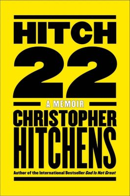 Twelve: Hitch-22, Christopher Hitchens