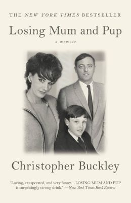 Twelve: Losing Mum and Pup, Christopher Buckley