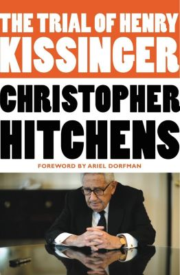 Twelve: The Trial of Henry Kissinger, Christopher Hitchens