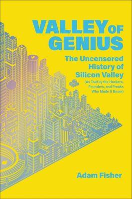 Twelve: Valley of Genius, Adam Fisher