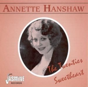 Twenties Sweetheart, Annette Hanshaw