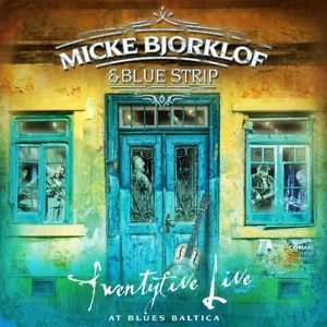 Twentyfive Live At Baltica Blues (Vinyl), Micke & Blue Strip Bjorklof