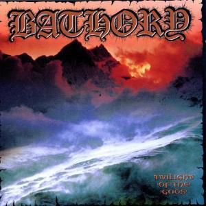 Twilight Of The Gods, Bathory