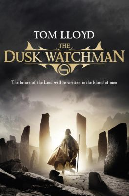 TWILIGHT REIGN: The Dusk Watchman, Tom Lloyd