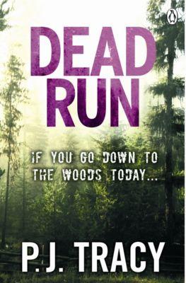 Twin Cities Thriller: Dead Run, P. J. Tracy