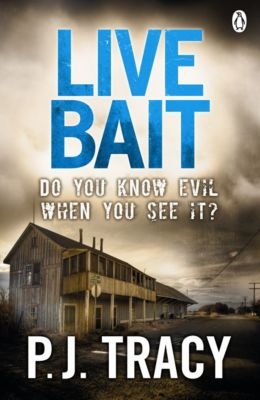 Twin Cities Thriller: Live Bait, P. J. Tracy