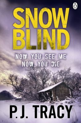 Twin Cities Thriller: Snow Blind, P. J. Tracy