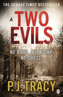 Twin Cities Thriller: Two Evils, P. J. Tracy
