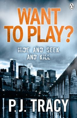 Twin Cities Thriller: Want to Play?, P. J. Tracy