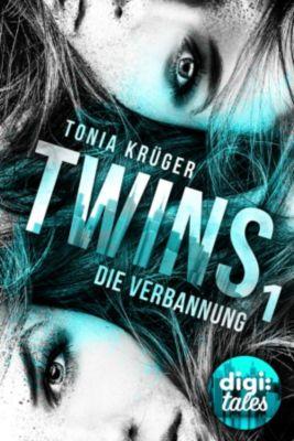 Twins (1). Die Verbannung, Tonia Krüger