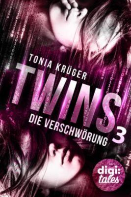 Twins (3). Die Verschwörung, Tonia Krüger