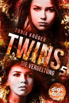 Twins (5). Die Vergeltung, Tonia Krüger
