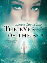 Twins of Telluria: The Eyes of The Sea, Alberto Guaita Tello