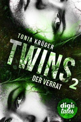 Twins: Twins (2). Der Verrat, Tonia Krüger