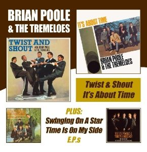 Twist & Shout/It'S About Time, Brian & The Tremeloes Poole