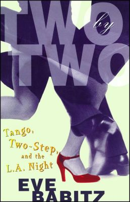 Two by Two, Eve Babitz