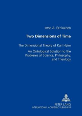 Two Dimensions of Time, Atso A. Eerikäinen