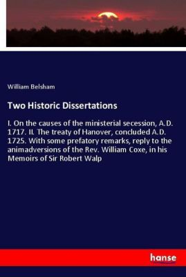 Two Historic Dissertations, William Belsham