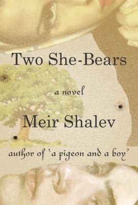 Two She-Bears, Meir Shalev