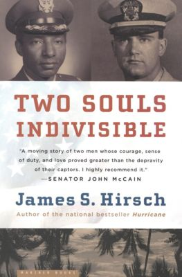 Two Souls Indivisible, James S. Hirsch