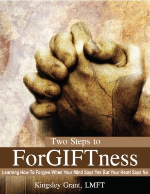 Two Steps To ForGIFTness, Kingsley Grant