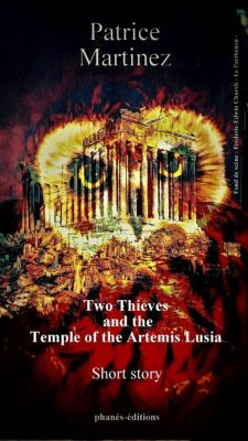 Two Thieves and the Temple of Artemis Lusia, Patrice Martinez