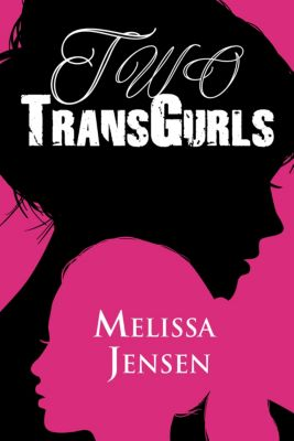 Two TransGurls, Melissa Jensen